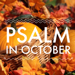 Psalm in October